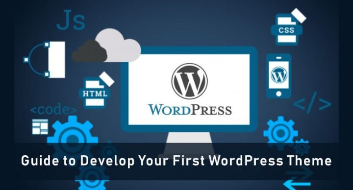 Guide to Develop Your First WordPress Theme